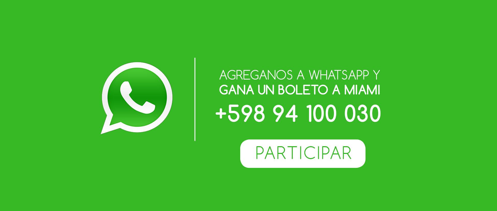 ¡Estamos en WhaysApp +598 94 100 030!